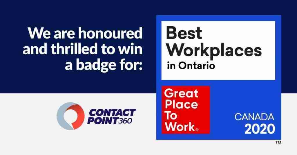 ContactPoint 360 made it to the 2020 List of Best Workplaces™ in Ontario