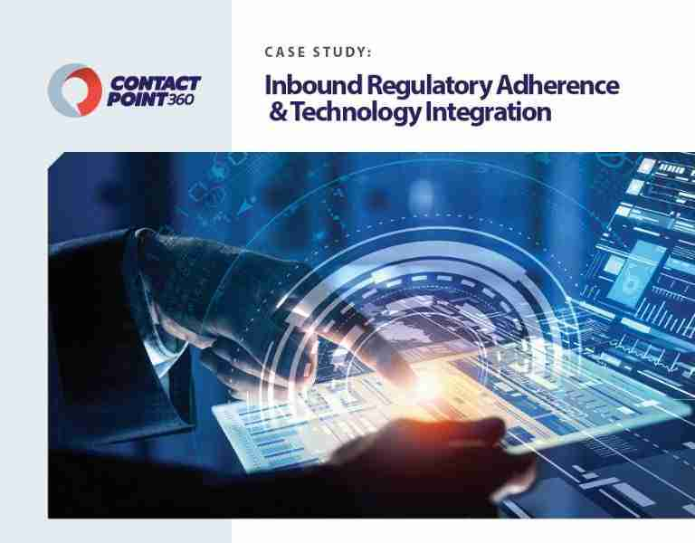 ContactPoint 360 Case SudyInbound Regulatory Adherence and Technology Integration