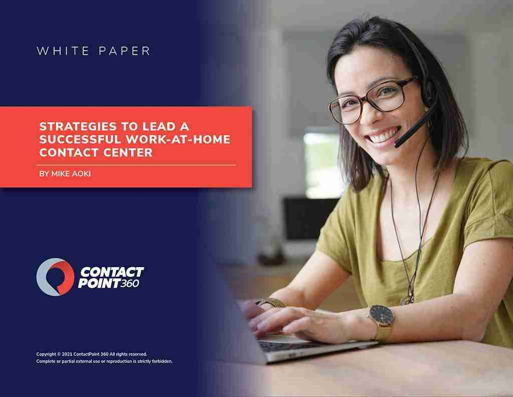 Strategies to Lead a Successful Work-at-Home Contact Center